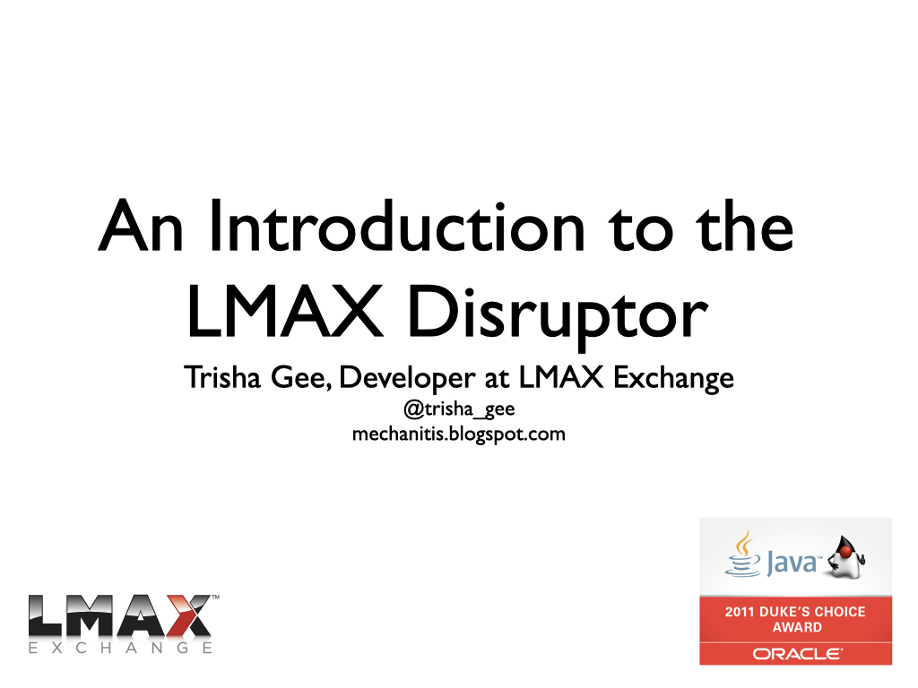 Slide: An Introduction to the LMAX Disruptor