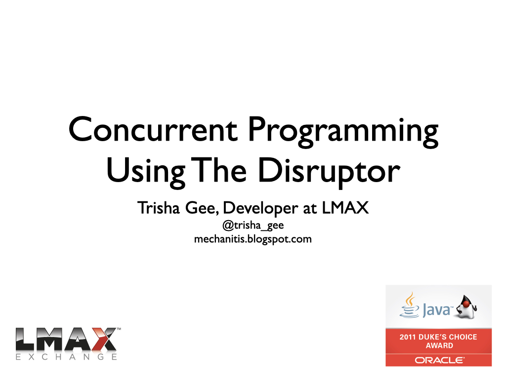 Slide: Concurrent Programming Using The Disruptor